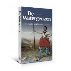 De Watergeuzen - een vergeten geschiedenis, 1568-1575
